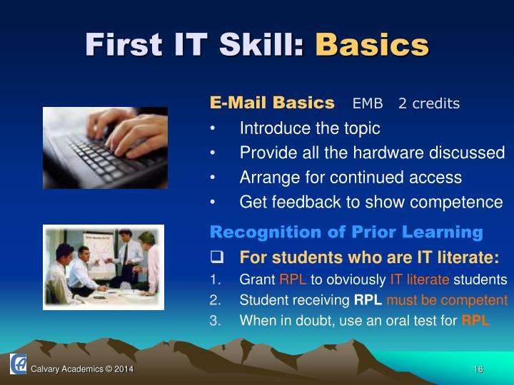 First IT Skill: