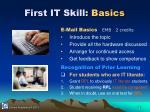 first it skill basics