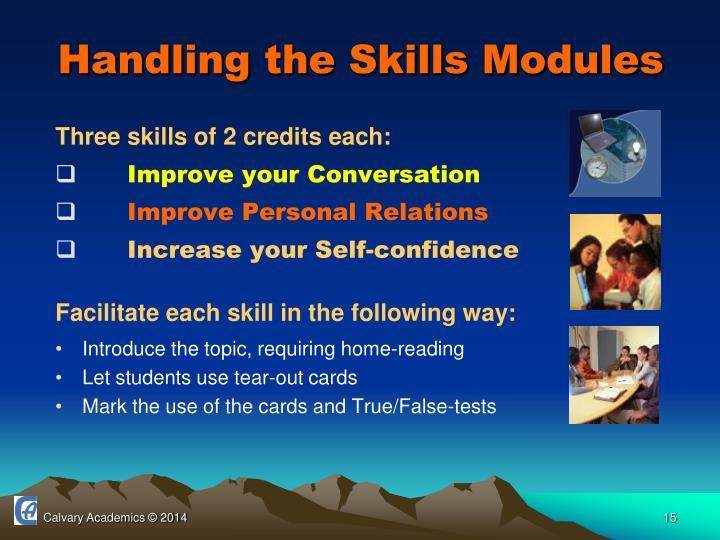 Handling the Skills Modules