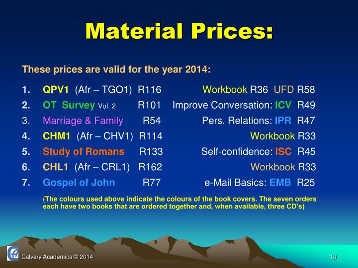 Material Prices: