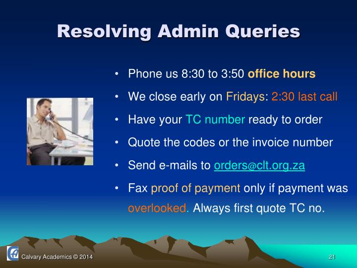 Resolving Admin Queries