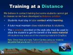 training at a distance