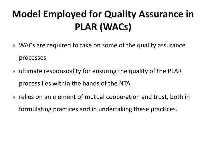 Model Employed for Quality Assurance in PLAR (WACs)