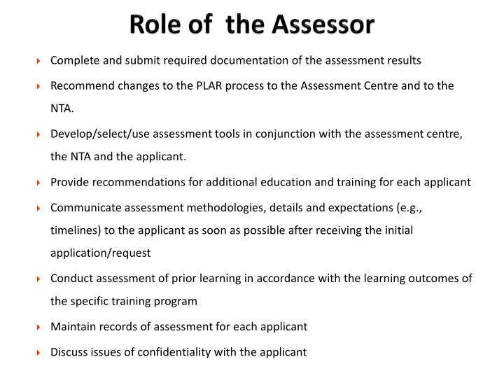 Role of  the Assessor