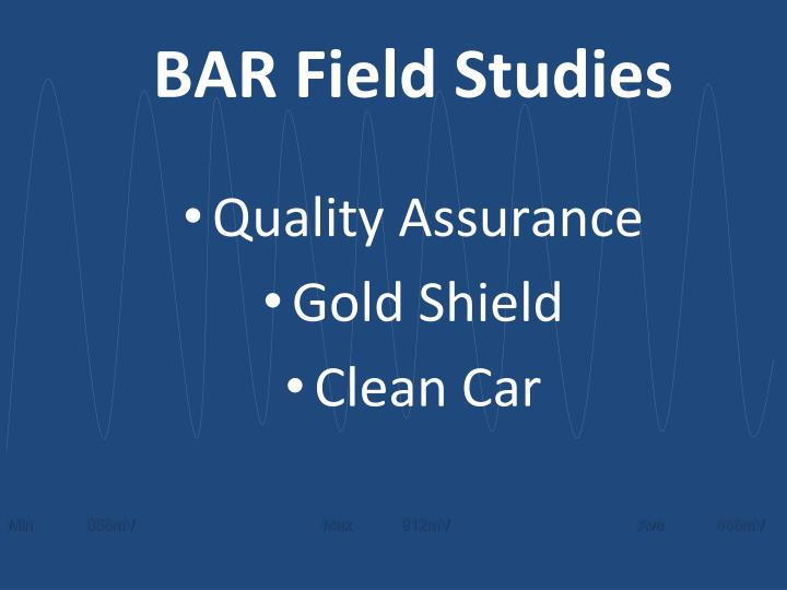 BAR Field Studies