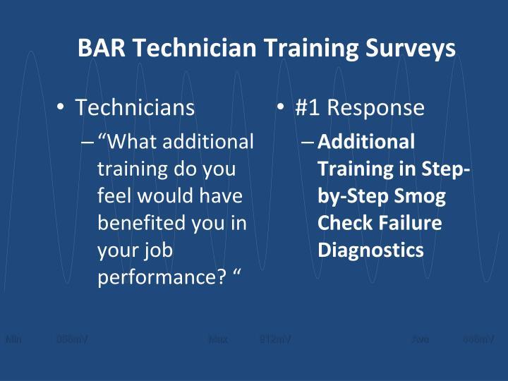 BAR Technician Training Surveys