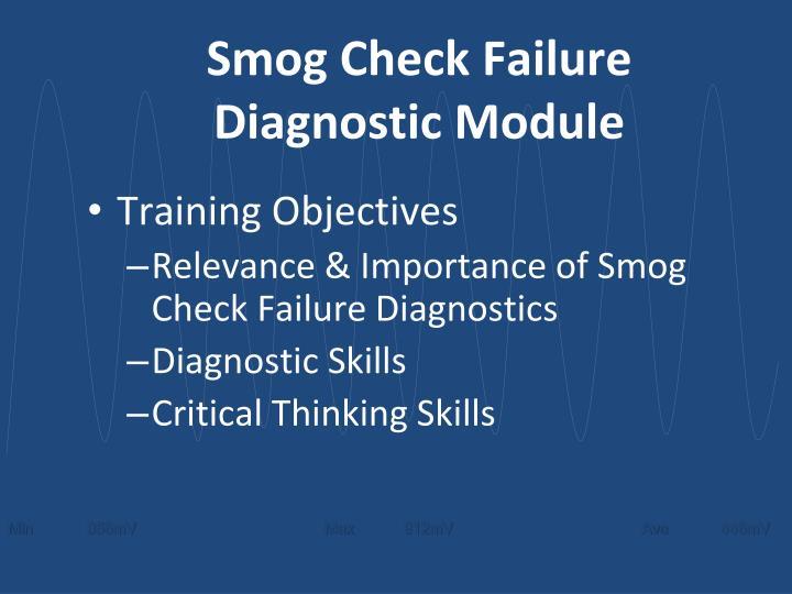 Smog Check Failure Diagnostic Module