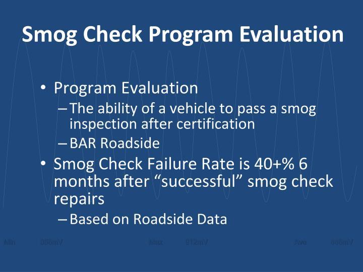 Smog Check Program Evaluation