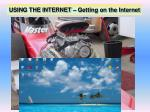using the internet getting on the internet2
