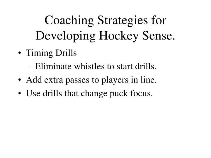 Coaching Strategies for Developing Hockey Sense.