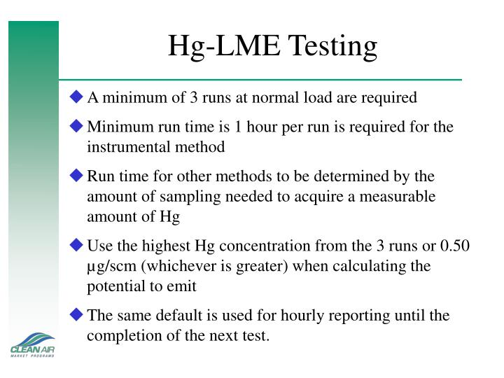 Hg-LME Testing