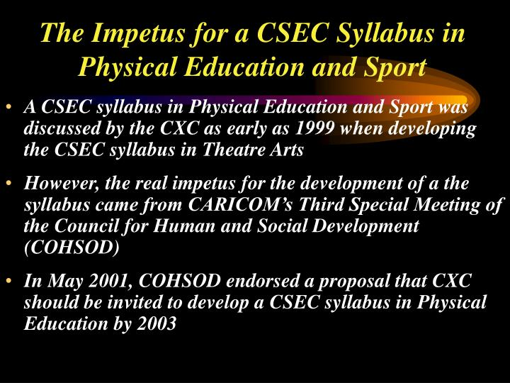 The impetus for a csec syllabus in physical education and sport