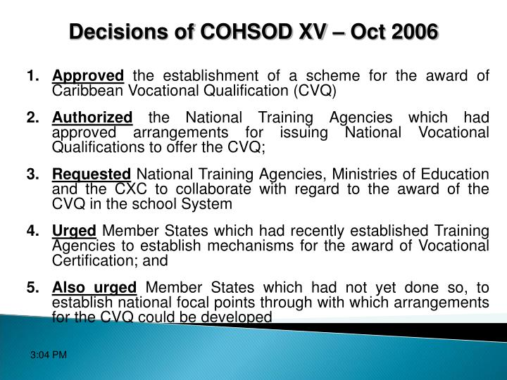 Decisions of COHSOD XV – Oct 2006