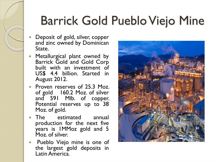 Barrick Gold Pueblo Viejo Mine