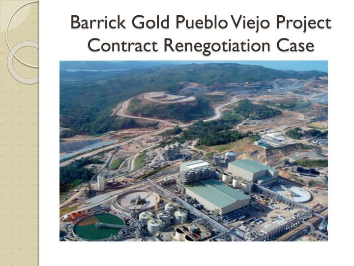 Barrick Gold Pueblo Viejo Project