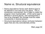 name vs structural equivalence