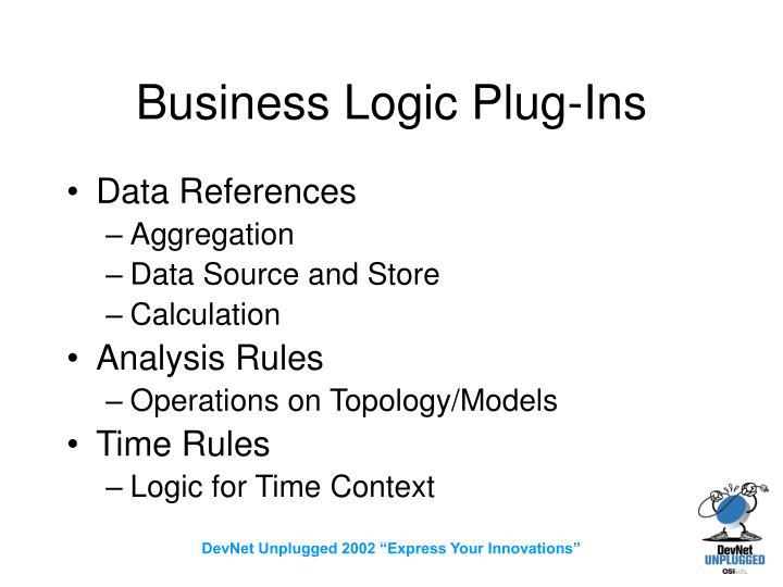 Business Logic Plug-Ins
