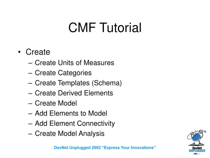 CMF Tutorial