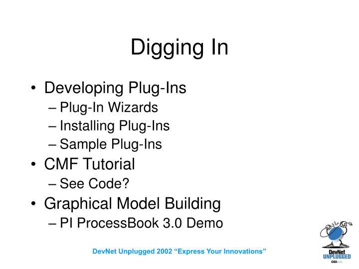 Digging In