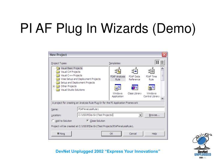 PI AF Plug In Wizards (Demo)