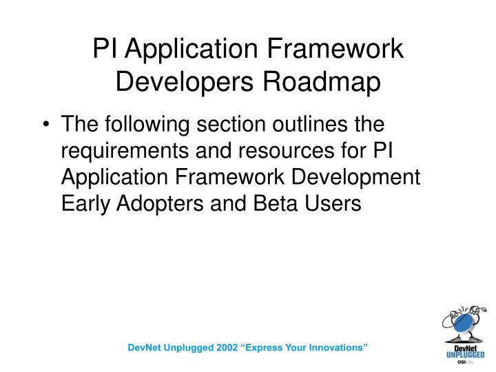 PI Application Framework Developers Roadmap