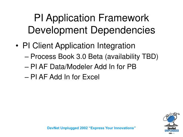 PI Application Framework Development Dependencies