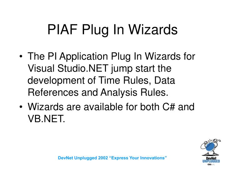 PIAF Plug In Wizards