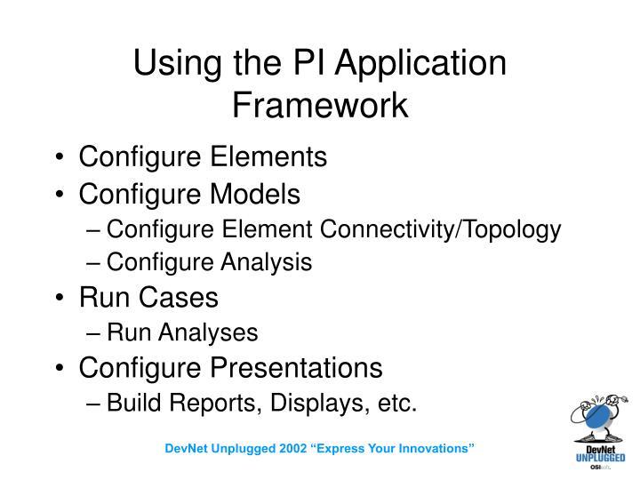 Using the PI Application Framework