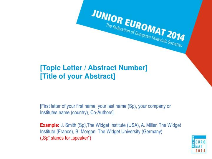 [Topic Letter / Abstract Number]