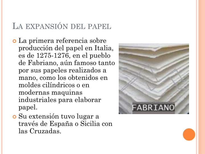 La expansión del papel