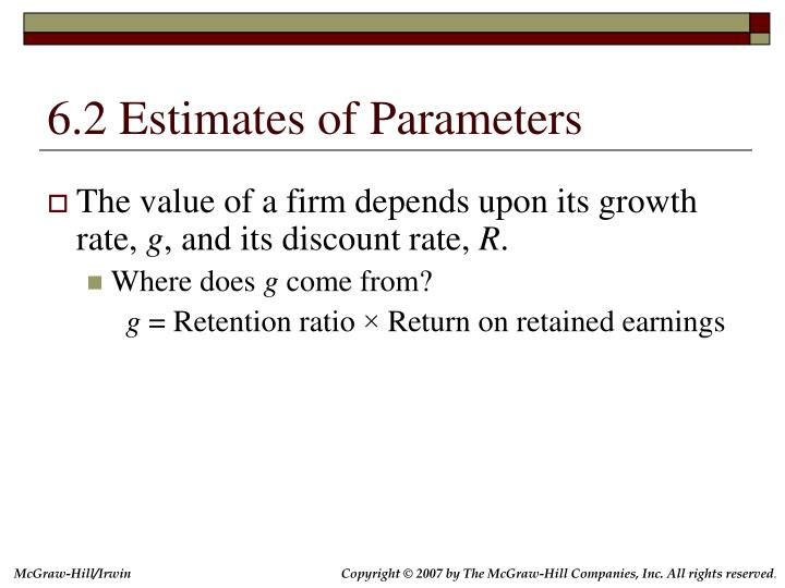 6.2 Estimates of Parameters