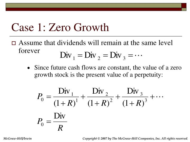 Case 1: Zero Growth