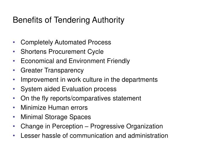 Benefits of Tendering Authority