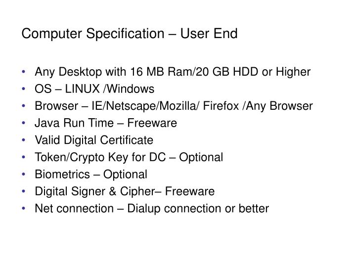 Computer Specification – User End