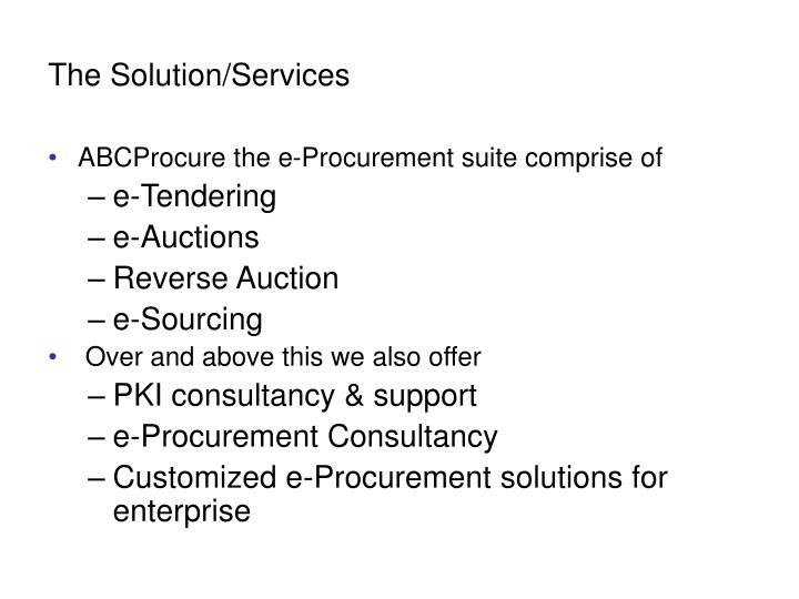 The solution services