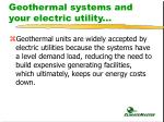 geothermal systems and your electric utility