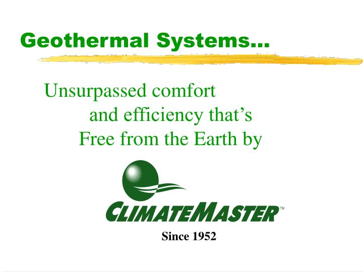 Geothermal Systems...