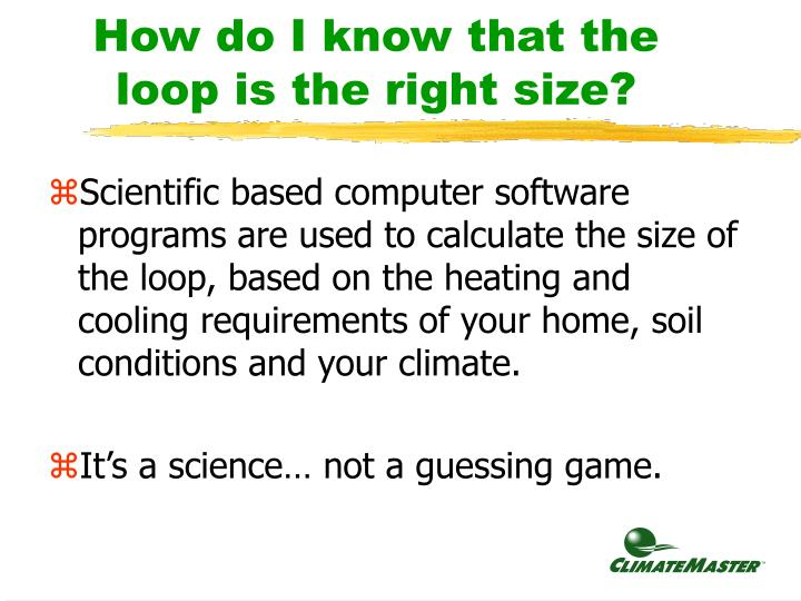 How do I know that the loop is the right size?