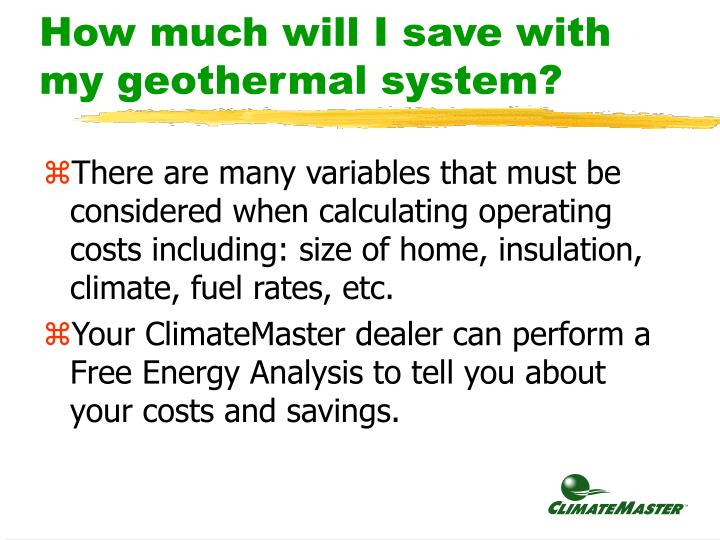 How much will I save with my geothermal system?
