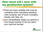 how much will i save with my geothermal system