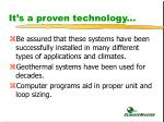 it s a proven technology