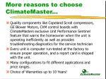 more reasons to choose climatemaster