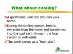 what about cooling