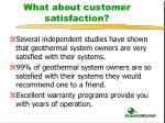 what about customer satisfaction