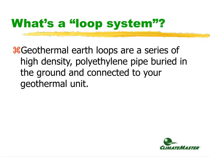 """What's a """"loop system""""?"""