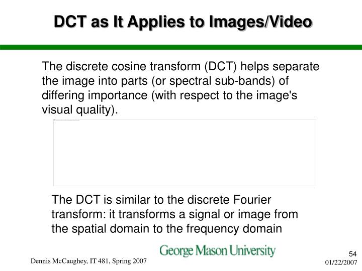DCT as It Applies to Images/Video