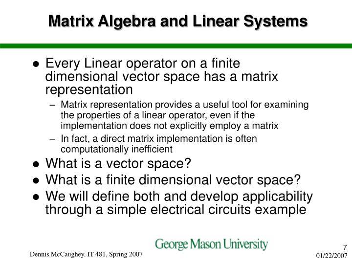 Matrix Algebra and Linear Systems