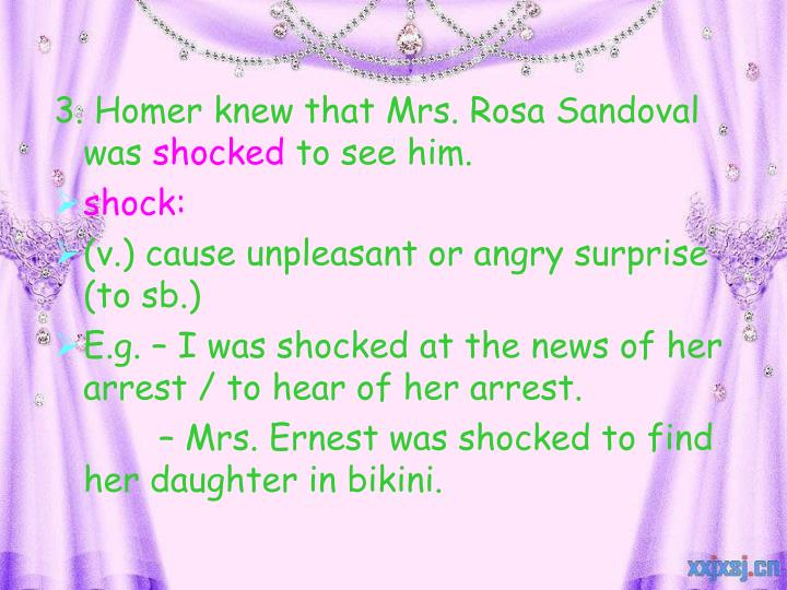 3. Homer knew that Mrs. Rosa Sandoval was