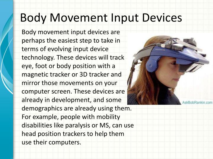 Body Movement Input Devices
