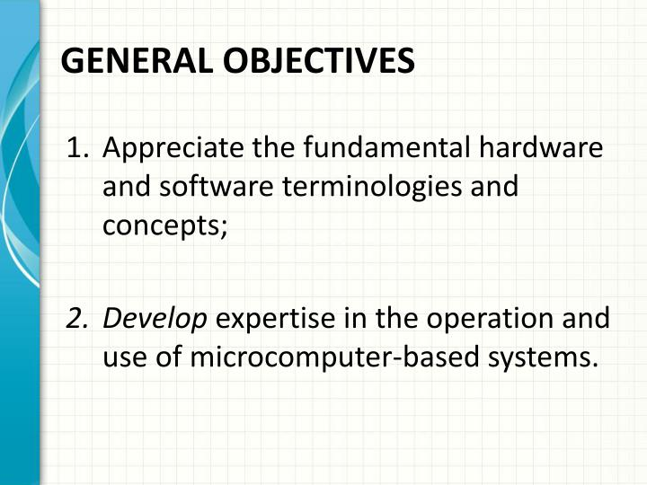 GENERAL OBJECTIVES